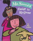 9780811817189: Ms. Sneed's Guide to Hygiene