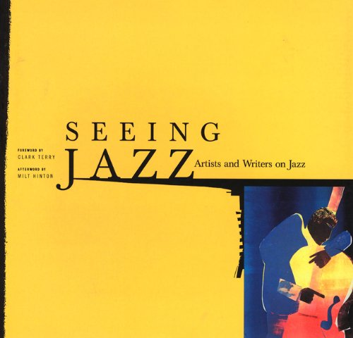 9780811817325: Seeing Jazz: Artists and Writers on Jazz