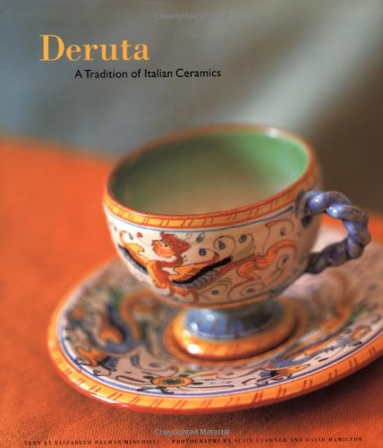 9780811817943: Deruta: A Tradition of Italian Ceramics
