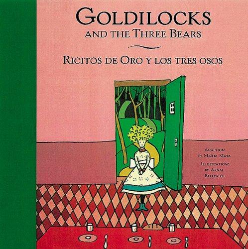 9780811818353: Goldilocks and the Three Bears/ Ricitos de Oro y los tres osos