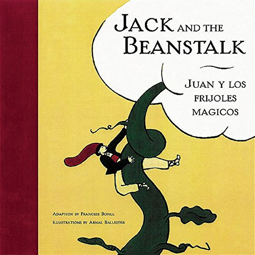9780811818438: Jack and the Beanstalk/Juan Y Lof Frijoles Majicos: English/Spanish (Bilingual Fairy Tales)