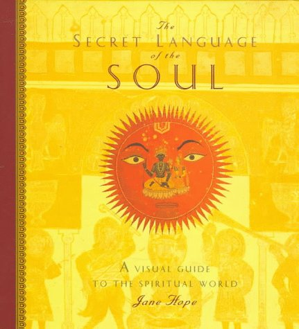 9780811818629: Secret Language of the Soul: A Visual Exploration of the Spiritual World