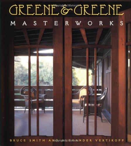 9780811818780: Greene & Greene: Masterworks