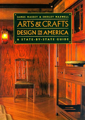 Arts & Crafts Design in America: A State-By-State Guide