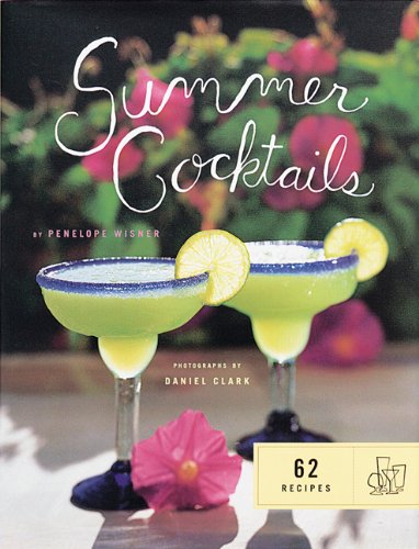 9780811819114: Summer Cocktails : 62 Recipes
