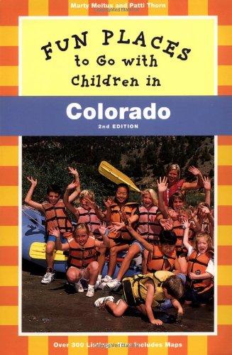 9780811819152: Fun Places to Go with Children in Colorado (Fun Places to Go with Children in Northern California)
