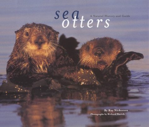 9780811819220: Sea Otters: A Natural History and Guide