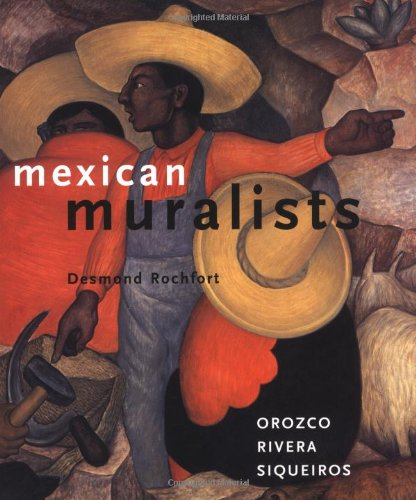 9780811819282: Mexican Muralists: Orozco, Rivera, Siqueiros