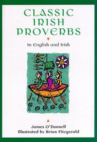 9780811819732: Classic Irish Proverbs: In English and Irish