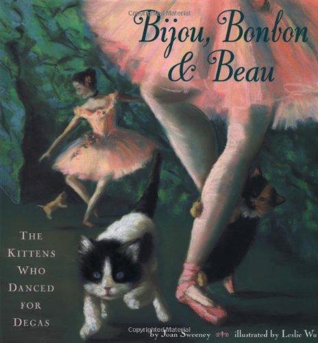 Bijou, Bonbon, and Beau : The Kittens: Sweeney, Joan