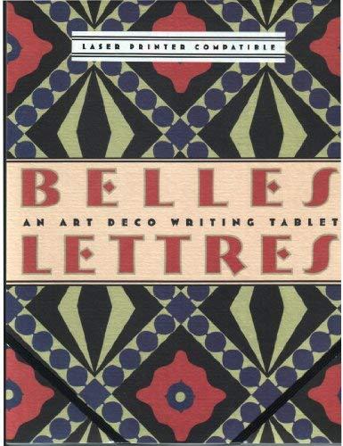 Belles Lettres An Art Deco Writing Tablet (Belles Letters)