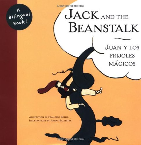 9780811820622: Jack and the Beanstalk/Juan y Los Frijoles Magicos (Bilingual Fairy Tales)