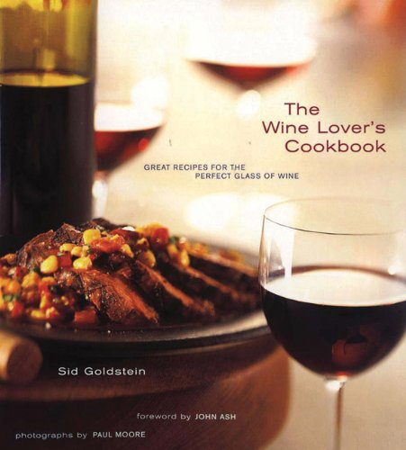 Wine Lovers Cookbook : Great Recipes for the Perfect Glass of Wine