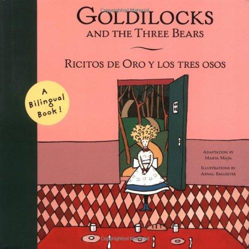 9780811820752: Goldilocks and the Three Bears =: Ricitos De Oro y Los Tre Osos (Bilingual Fairy Tales)