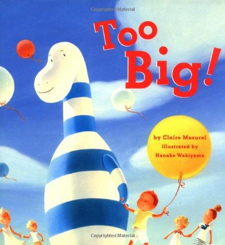 9780811820905: Too Big!
