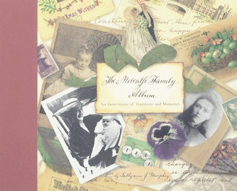 9780811820974: The Metcalfe Family Album: The Unforgettable Saga of an American Family