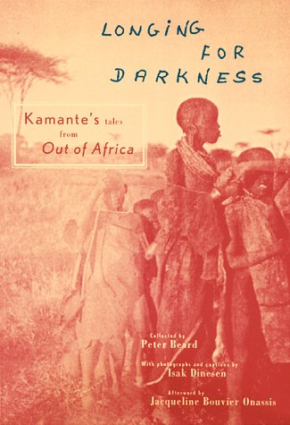 9780811821056: Longing for Darkness: Kamante's Tales from