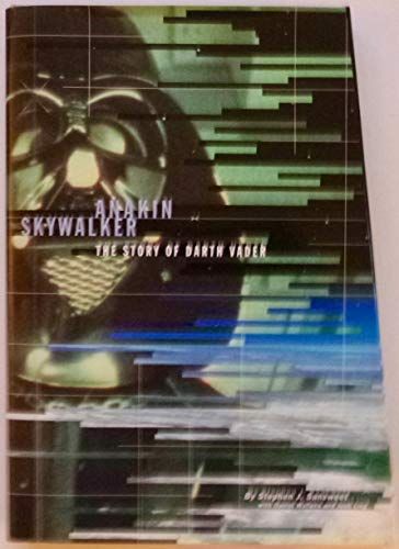 9780811822190: Anakin Skywalker: the Story of Darth Vader: Special Ed: Story Darth Vader