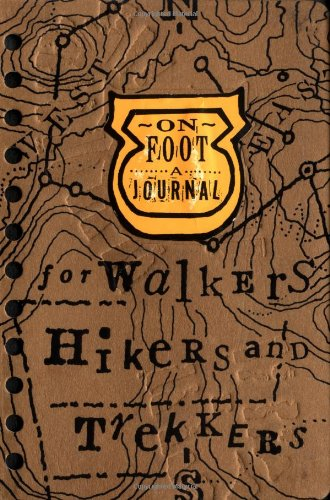 9780811822213: On Foot: A Journal for Walkers/Hikers