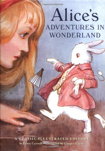 9780811822749: Alice's Adventures in Wonderland -A Classic Illustrated Edition