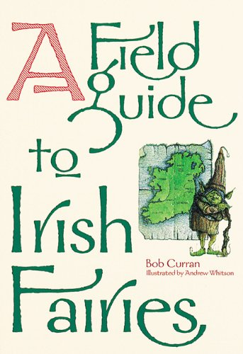 9780811822763: Field Guide to Irish Fairies