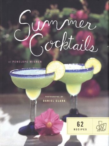 Summer Cocktails: 62 Recipes (SIGNED)