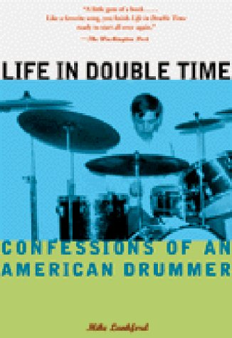 9780811823210: Life in Double Time: Confessions of an American Drummer