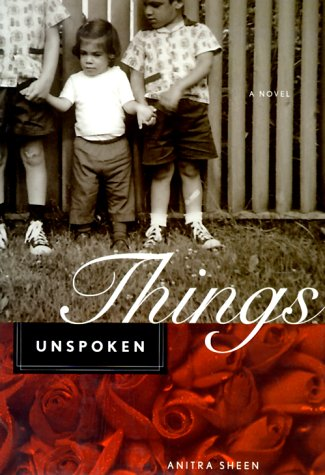 9780811823555: Things Unspoken: A Novel