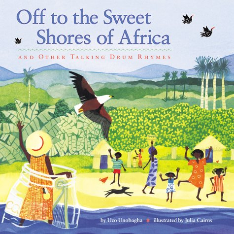 9780811823784: Off to the Sweet Shores of Africa: and Other Talking Drum Rhymes