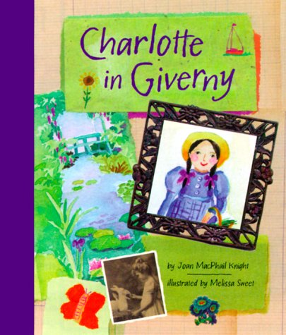 9780811823838: Charlotte in Giverny