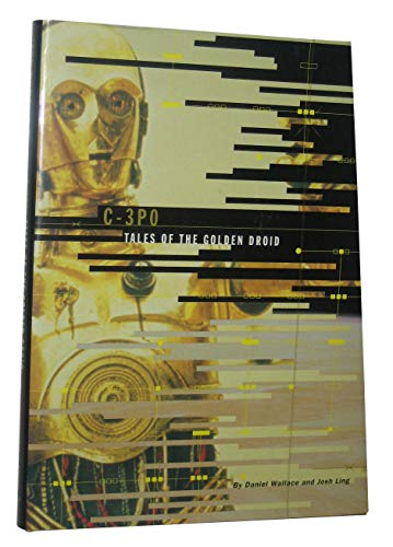 9780811824866: C-3PO: Tales of The Golden Droid [Star Wars]