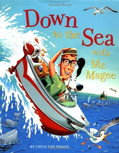 9780811824996: Down to the Sea With Mr. Magee