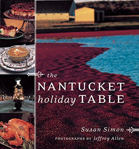 The Nantucket Holiday Table (0811825086) by Susan Simon