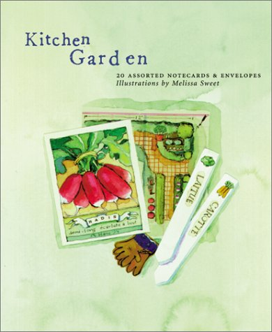 Kitchen Garden Deluxe Notecards (0811825221) by Chronicle Books LLC Staff; Melissa Sweet