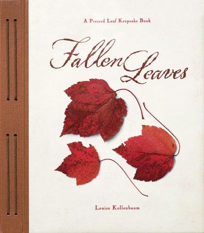 Fallen Leaves: Kollenbaum, Louise