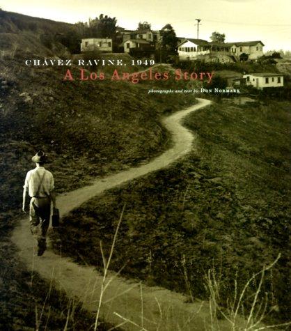 9780811825344: Chavez Ravine: 1949: A Los Angeles Story