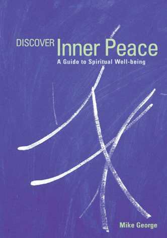 Discover Inner Peace : A Guide to Spiritual Well-Being