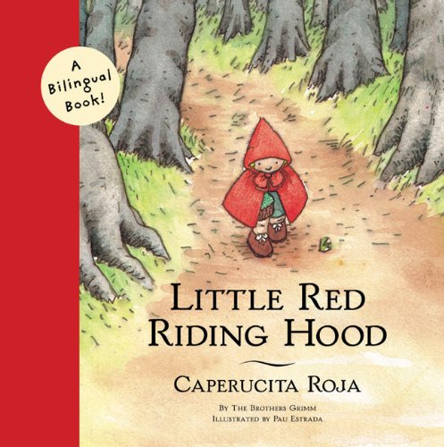 9780811825610: LITTLE RED RIDING HOOD GEB (Bilingual Fairy Tales)