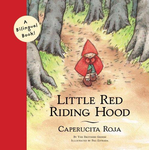 9780811825610: Little Red Riding Hood: Caperucita Roja