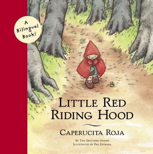 9780811825627: Little Red Riding Hood/Caperucita Roja (Bilingual Fairy Tales)