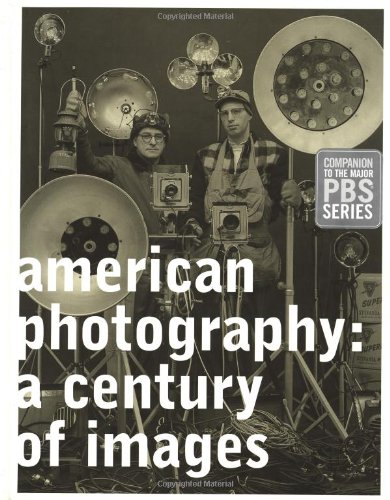 9780811826228: American Photography: A Century of Images