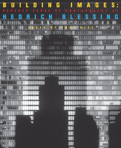 9780811826570: Building Images: Seventy Years of Photography at Hedrich Blessing