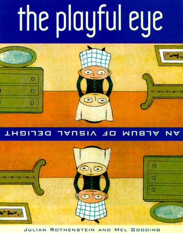 9780811826969: The Playful Eye: An Album of Visual Delight