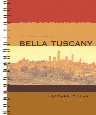 9780811827010: Bella Tuscany Engagement Calender 2001