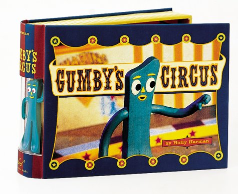 Gumby's Circus: Harman, Holly