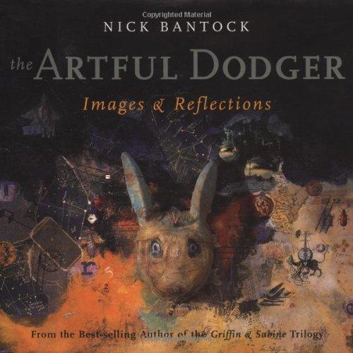 The Artful Dodger: Bantock, Nick