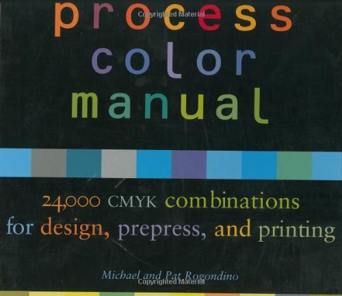 9780811827577: Process Color Manual: 24,000 CMYK combinations for design, prepress, and printing
