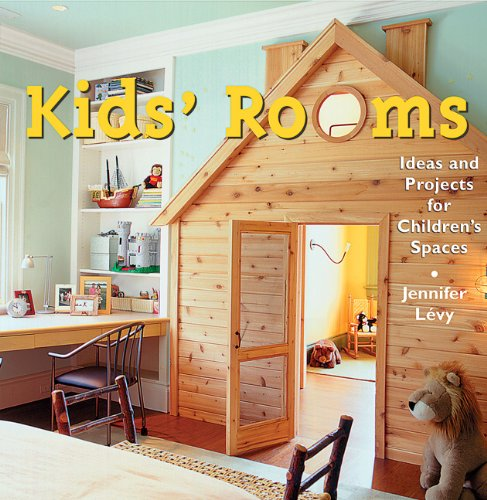 9780811828413: Kids' Rooms: Ideas and Projects for Children's Spaces