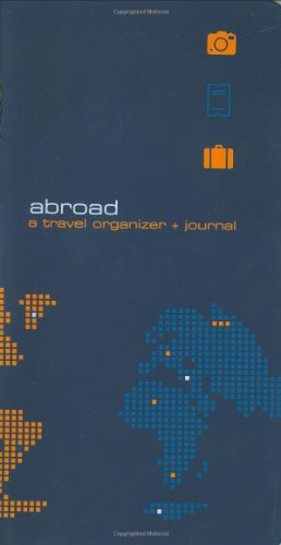 9780811828864: Abroad: A Travel Organizer and Journal