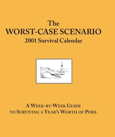 9780811829601: Worst Case Scenerio 2001